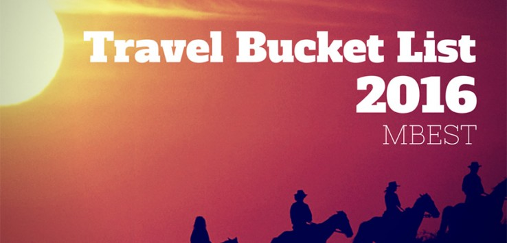 Travel Bucket List 2016 by The Talking Trails