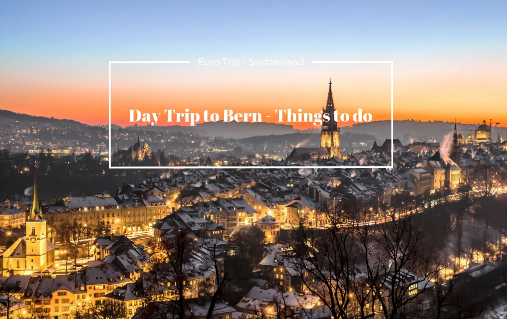 Day Tripto Bern by TheTalkingTrails