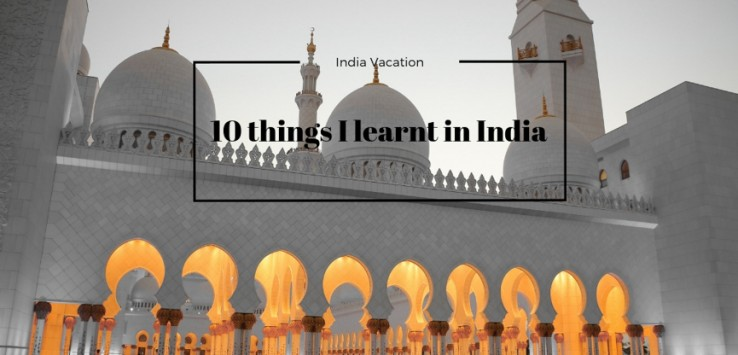 Things I learnt in India